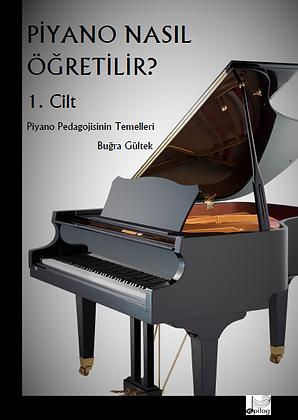Piyano Nasıl Öğretilir? Piyano Pedagojisi Kişisel Gelişim Seti