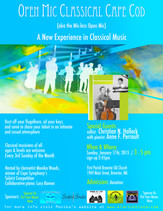 Open Mic Classical Cape Cod (aka the mic-less open mic) /  Sunday, January 17th, 2016 @ 3pm