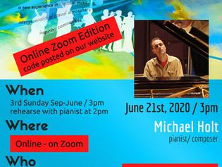 June 21st, 2020 - 3pm / Online on ZOOM / guest feature Michael Holt - pianist,composer