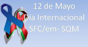 Dia internacional Síndrome Fatiga Crónica 12 de mayo