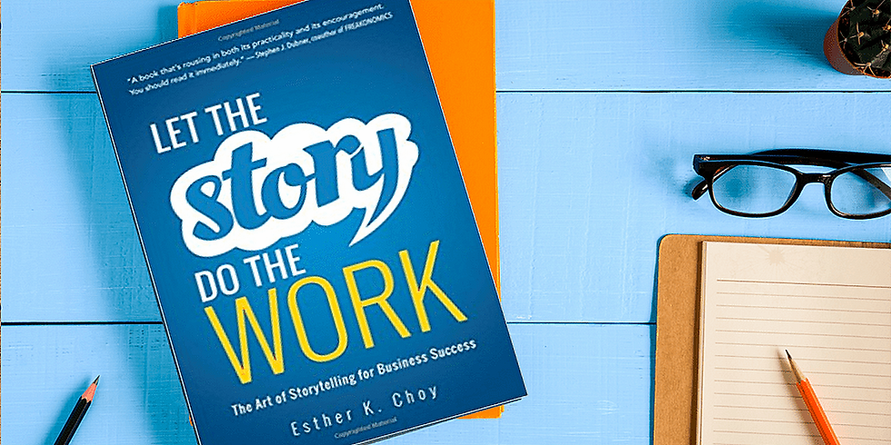 Getting rescheduled! - Let the Story Do the Work, by Esther Choy (Lunchtime Discussion with Reena Kansal)