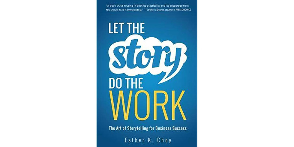 Let the Story Do the Work, by Esther K. Choy