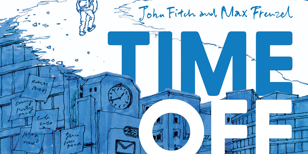 Time Off, by John Fitch & Max Frenzel