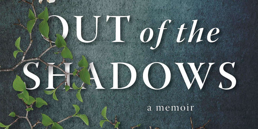 Out of the Shadows  (Timea's Cause & MPAHT Collaboration)