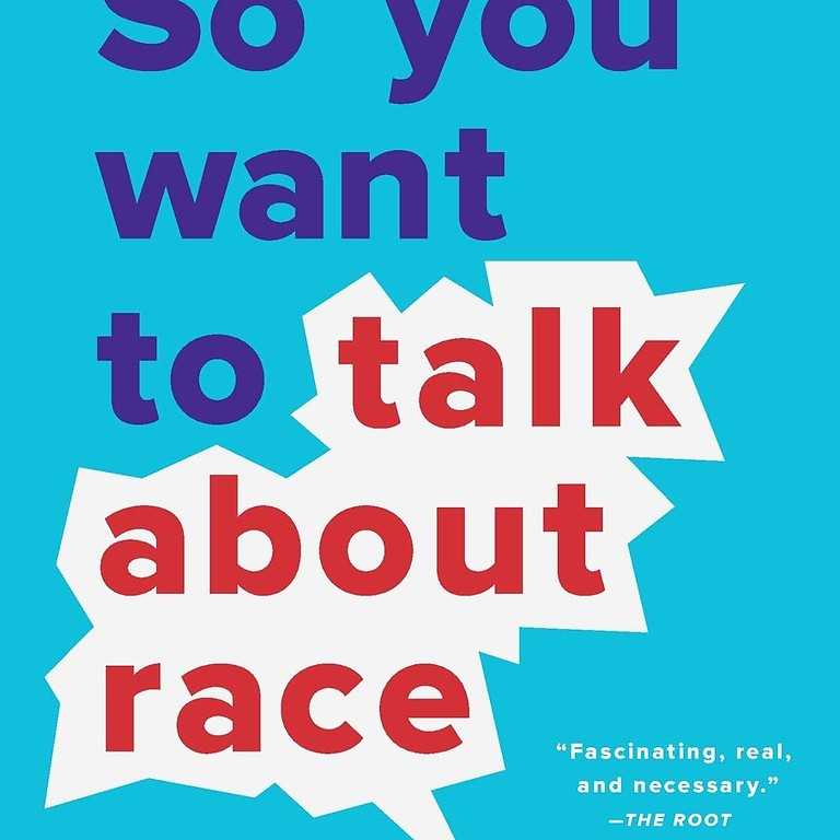 So You Want to Talk About Race, by Ijeoma Oluo  (Discussion with Ashanti Bentil-Dhue)