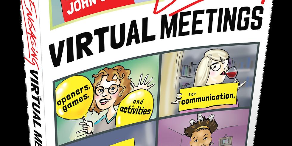 Engaging Virtual Meetings, by John Chen