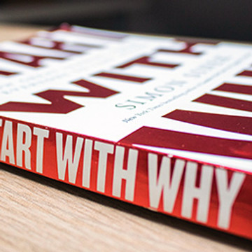 Start With Why, by Simon Sinek (Discussion with Heath Slawner)