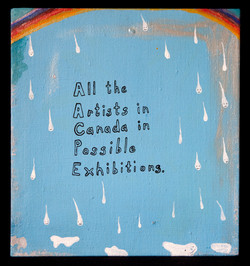 All the Artists in Canada in Possible Group Exhibitions