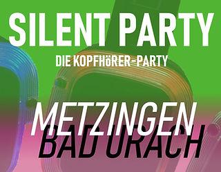 Silent Disco Metzingen Tübingen