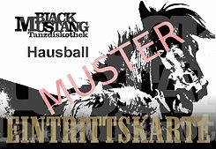 Eintrittskarte Black Mustang Hausball, Reutlingen, Partyraum Reutlingen, El Dirndl, Sven Ofiera,