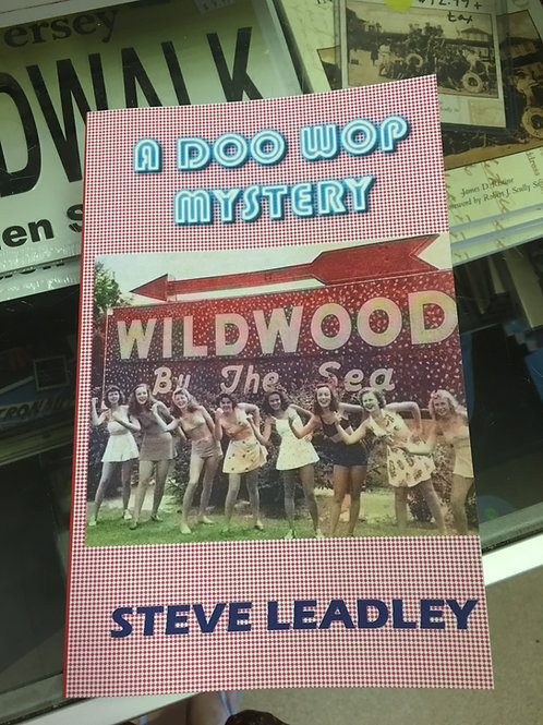 """""""A Doo Wop Mystery"""" by Steve Leadley"""