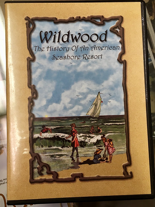 Wildwood: The History Of An American Seashore Resort DVD