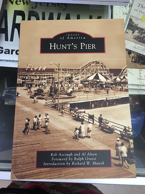 Images of America: Hunt's Pier by Rob Ascough and Al Alven