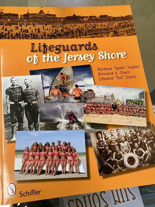 Lifeguards of the Jersey Shore by Michael Fowler, Bernard A. and Ted Olsen