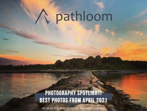 Photography Spotlight: Top 5 Photos of April 2021
