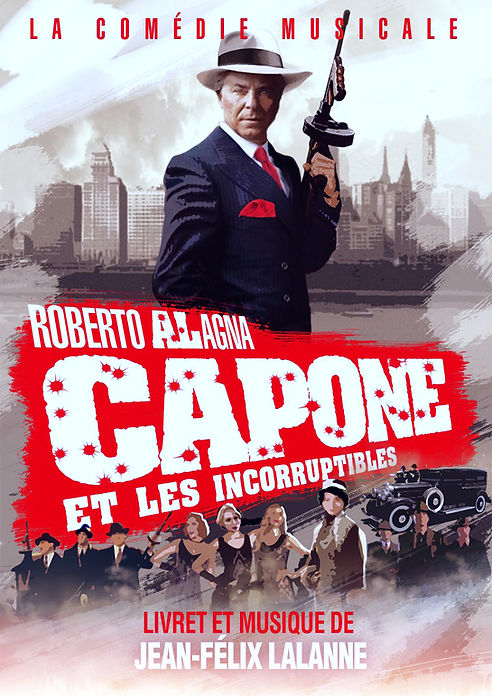 Affiche Capone et les incorruptibles - Roberto Alagna