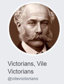 Victorians, Vile Victorians   The Dilettante