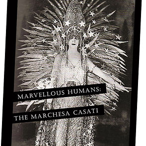 Marvellous humans Marchesa Casati Smalle