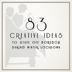 83 Ideas to avoid boredom during winter