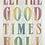 Thumbnail: Let The Good Times Roll A3 Art Print