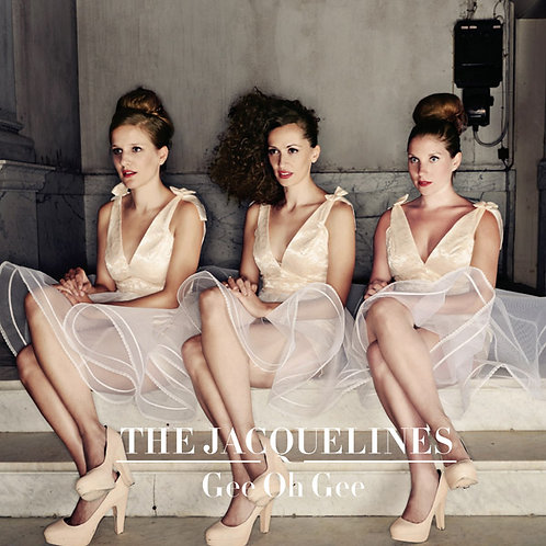 The Jacquelines - Gee Oh Gee