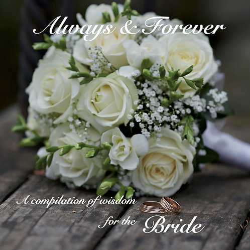 Always & Forever - A compilation of wisdom for the Bride