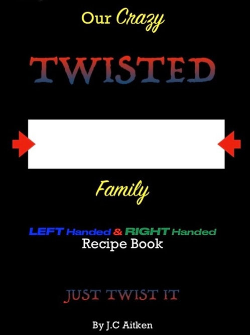 Our twisted family left handed and right handed recipe book