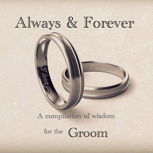 Always & Forever - A compilation of wisdom for the Groom