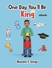 ebook cover - one day you'll be king.jpg