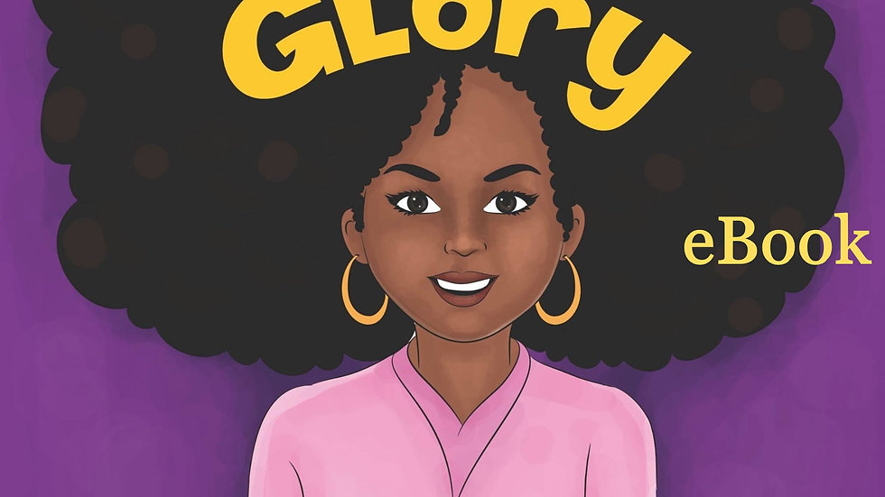 Crown & Glory: Embrace Your Hair (eBook)