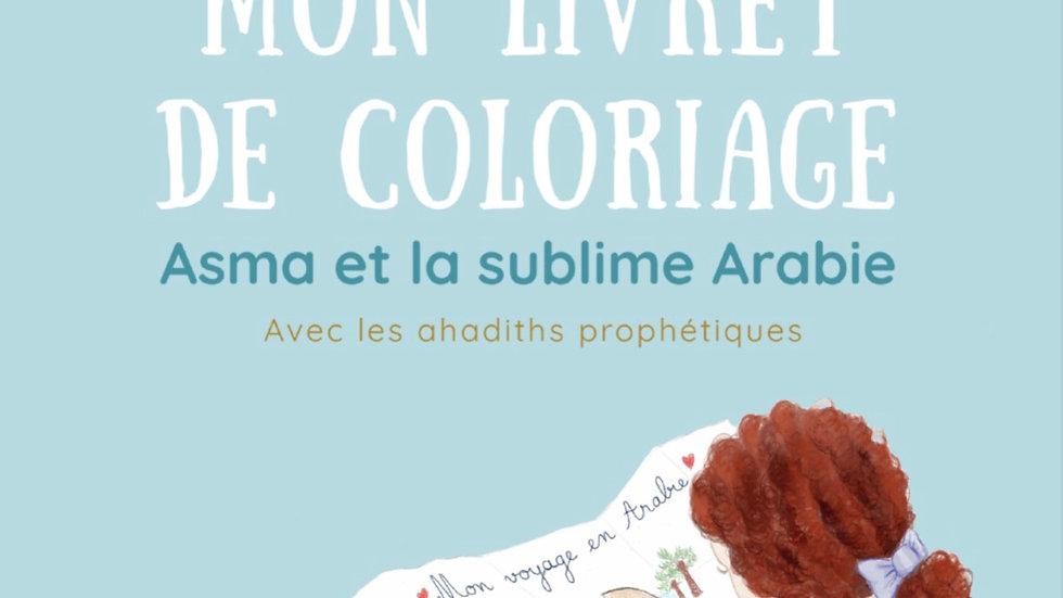 """Livret de coloriage """"Asma et la sublime Arabie"""" à imprimer."""