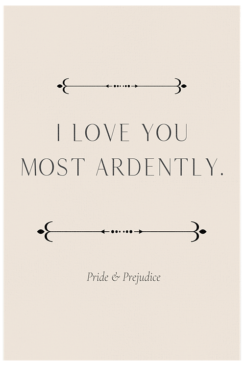 I Love You Most Ardently