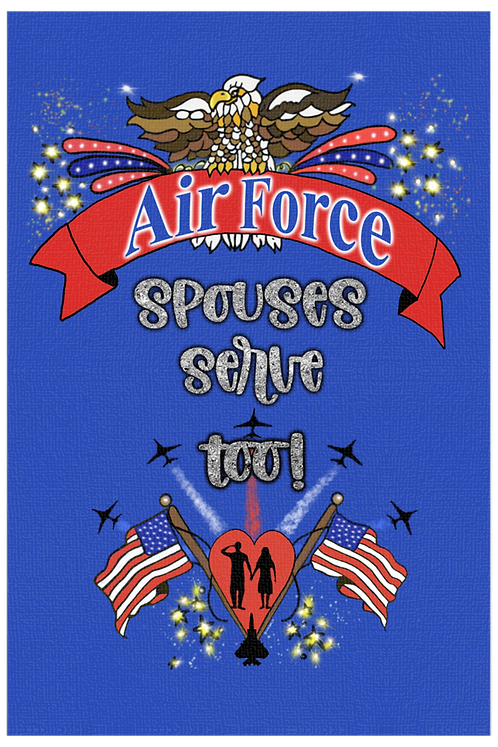 Air Force Spouses Serve Too!  - Male