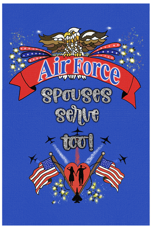Air Force Spouses Serve Too! - Both