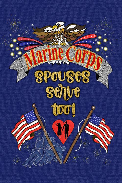Marine Corps Spouses Serve Too!