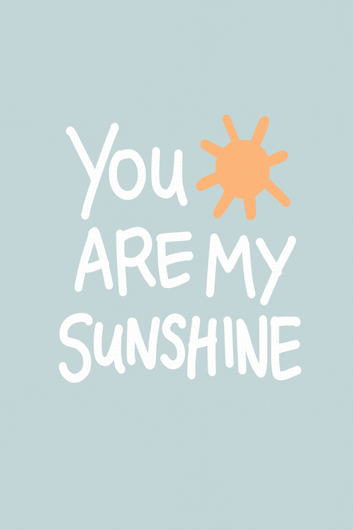 You Are My Sunshine - Blueberry