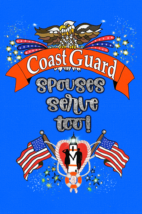 Coast Guard Spouses Serve Too!