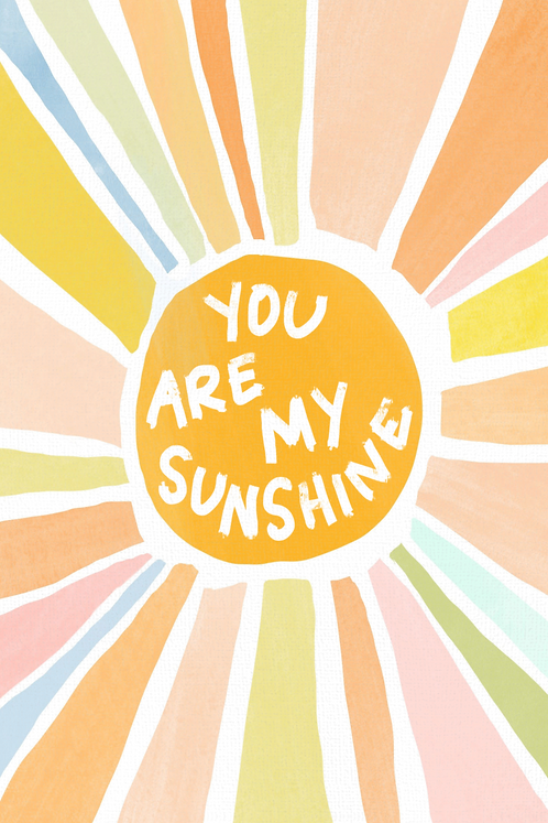 You Are My Sunshine - Rays!