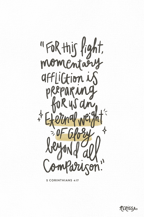 Eternal Weight of Glory: Hand-Lettered Black and White