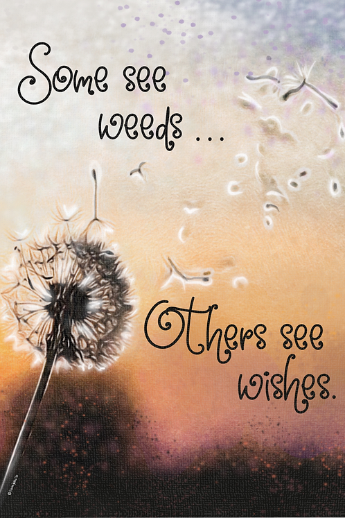 Weeds to Wishes