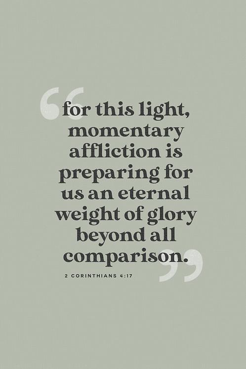 Eternal Weight of Glory - Moss