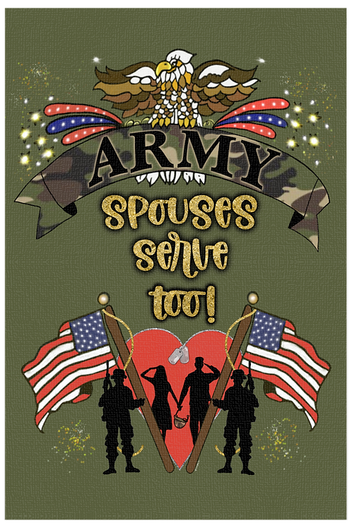 Army Spouses Serve Too! - Both