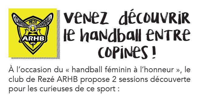 -12 ans et -14 ans féminines sont invitées à découvrir le handball entre copines, amies, familles à l'Atlantique Rezé Handball (ARHB)