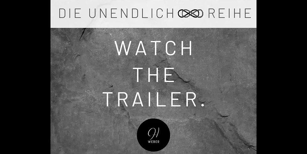 UNENDLICH - Reihe | TRAILER