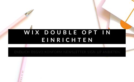 WIX Double opt In einrichten