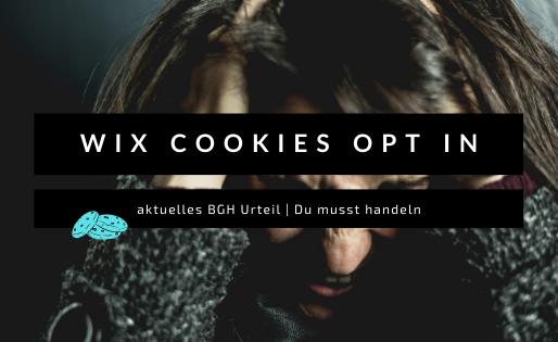 Wix und Cookies   nun musst Du handeln