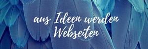 aus Ideen werden Webseiten