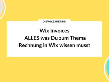 Wix Invoices | Rechnung erstellen leicht gemacht