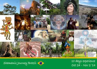 Shamanic Journey Brazil Oct 24 - Nov 02 2014