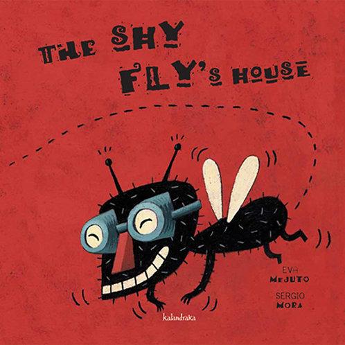 THE SHY FLY'S HOUSE - Inglés